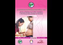 Primer Taller Vivencial de Preparación Prenatal, Emergencias Obstetricas y Jornadas Internacionales