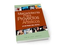 Mercadotecnia Para Proyectos Artísticos